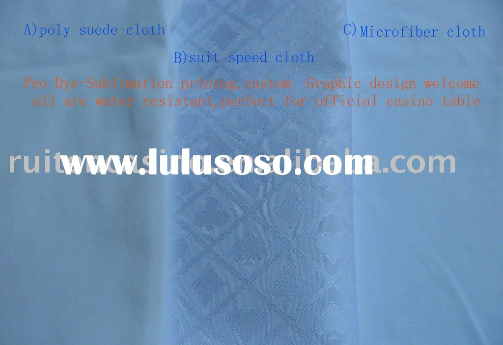 suit speed cloth, poly suede cloth,poker table cloth,casino table cloth